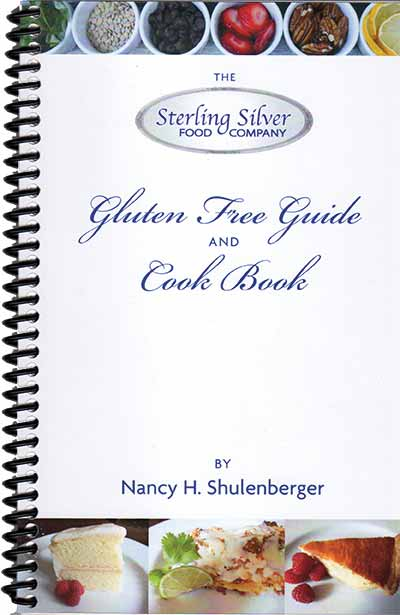 The Sterling Silver Food Company's Gluten Free Guide and Cook Book