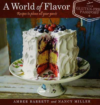 A World of Flavor, Recipes to Please All of Your Guests