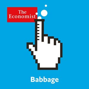 The Economist - Babbage Podcast